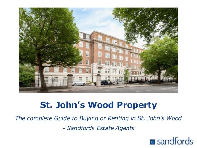 St. John's Wood Property The complete Guide to Buying or Renting in St. John's Wood - Sandfords Estate Agents