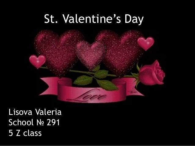 St. Valentine's Day Lisova Valeria School № 291 5 Z class