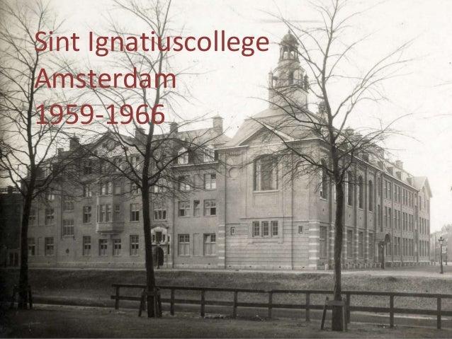 Sint Ignatiuscollege Amsterdam 1959-1966