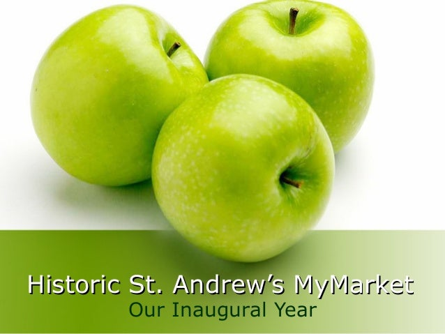 Historic St. Andrew's MyMarketHistoric St. Andrew's MyMarket Our Inaugural Year