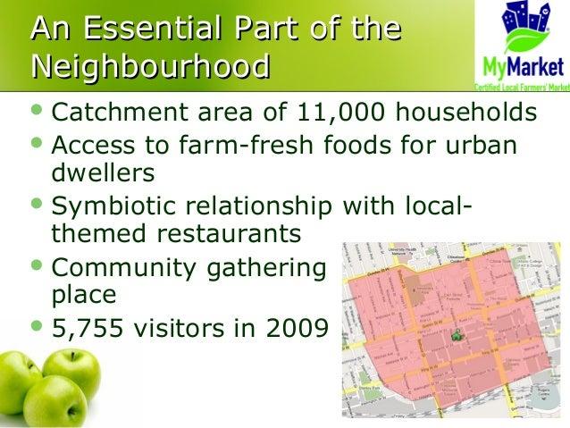 An Essential Part of theAn Essential Part of the NeighbourhoodNeighbourhood Catchment area of 11,000 households Access t...