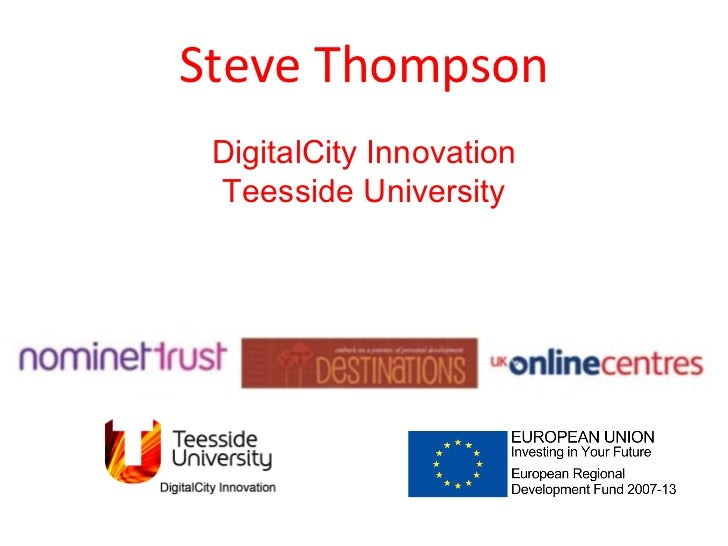 Steve Thompson DigitalCity Innovation Teesside University