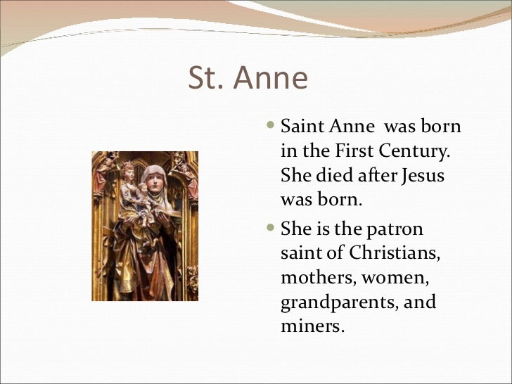 Who is saint anne the patron of
