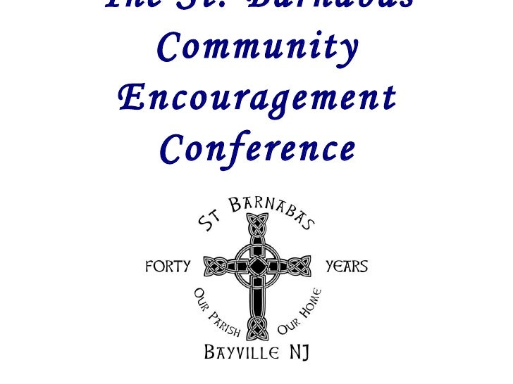 The St. Barnabas Community Encouragement Conference