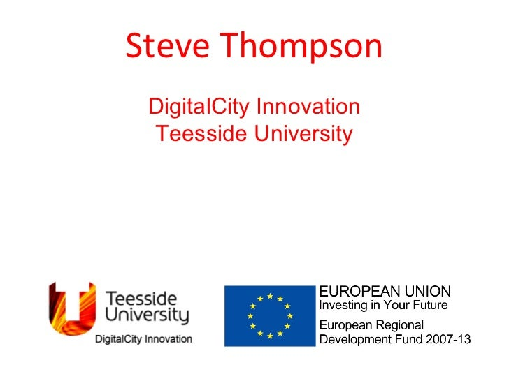 Steve Thompson DigitalCity Innovation Teesside University