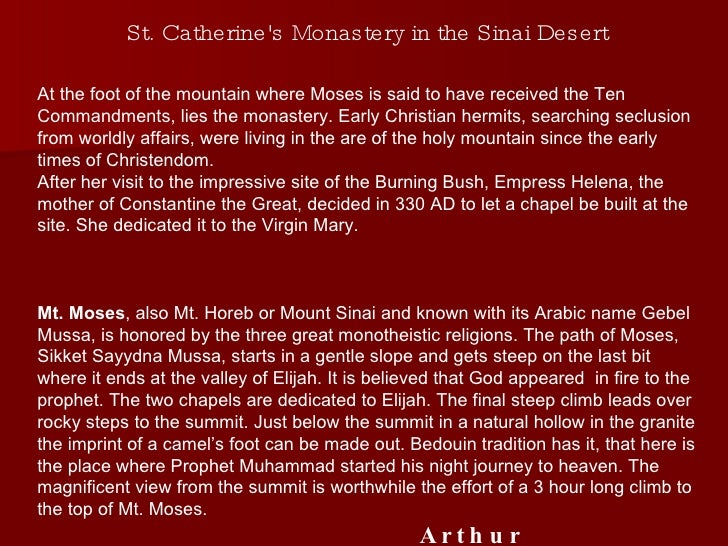 St. Catherine's Monastery in the Sinai Desert  At the foot of the mountain where Moses is said to have received the Ten Co...