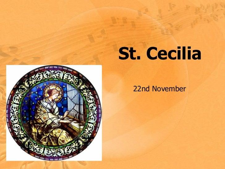 St. Cecilia 22nd November