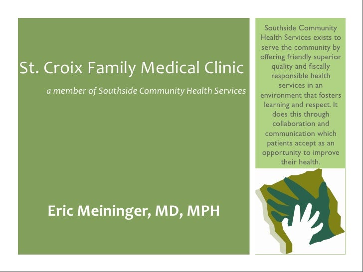 Southside Community                                                      Health Services exists to                        ...