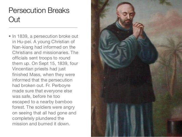 Persecution BreaksOut• In 1839, a persecution broke outin Hu-pei. A young Christian ofNan-kiang had informed on theChristi...
