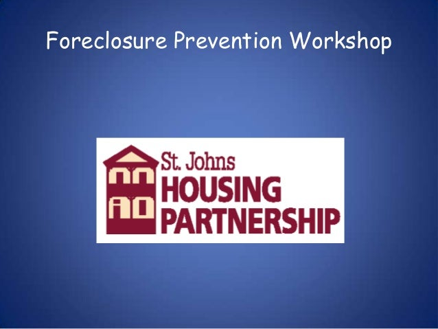 Foreclosure Prevention Workshop