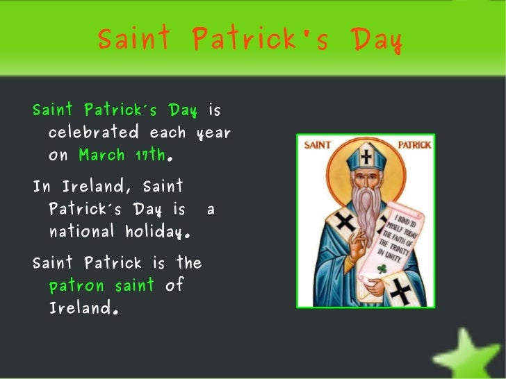 an overview of the st patricks day St patrick's day celebrations have also been criticised for fostering demeaning stereotypes of ireland and irish people an example is the wearing of ' .
