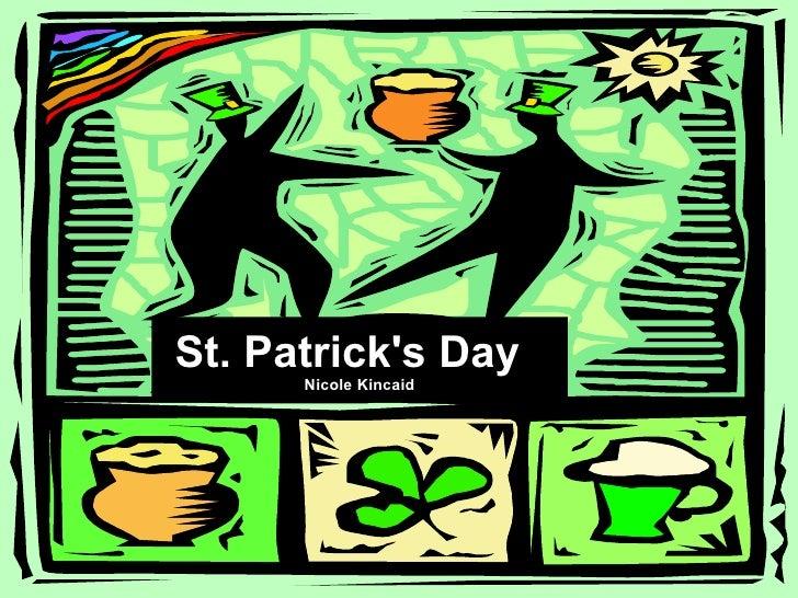 St. Patrick's Day  Nicole Kincaid