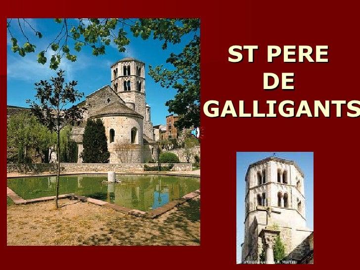 ST PERE  DE  GALLIGANTS
