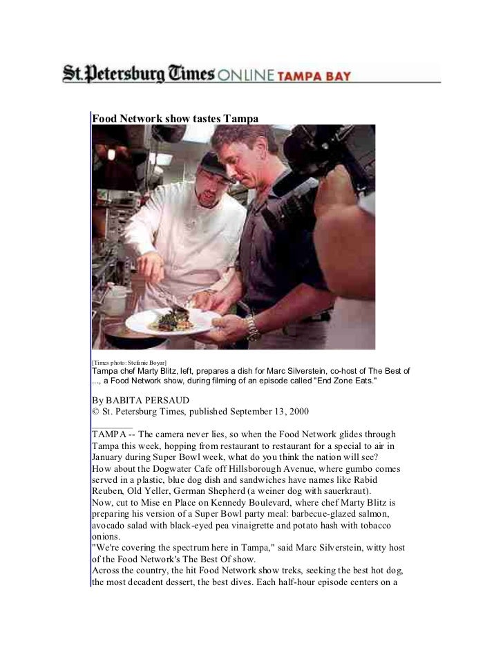 Food Network show tastes Tampa[Times photo: Stefanie Boyar]Tampa chef Marty Blitz, left, prepares a dish for Marc Silverst...
