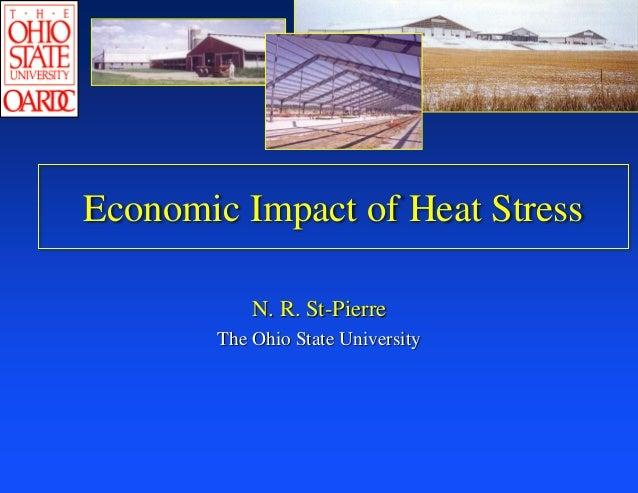 Economic Impact of Heat StressN. R. St-PierreThe Ohio State University