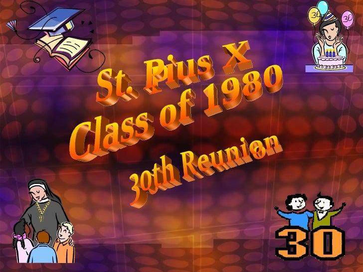 St. Pius X  Class of 1980 30th Reunion
