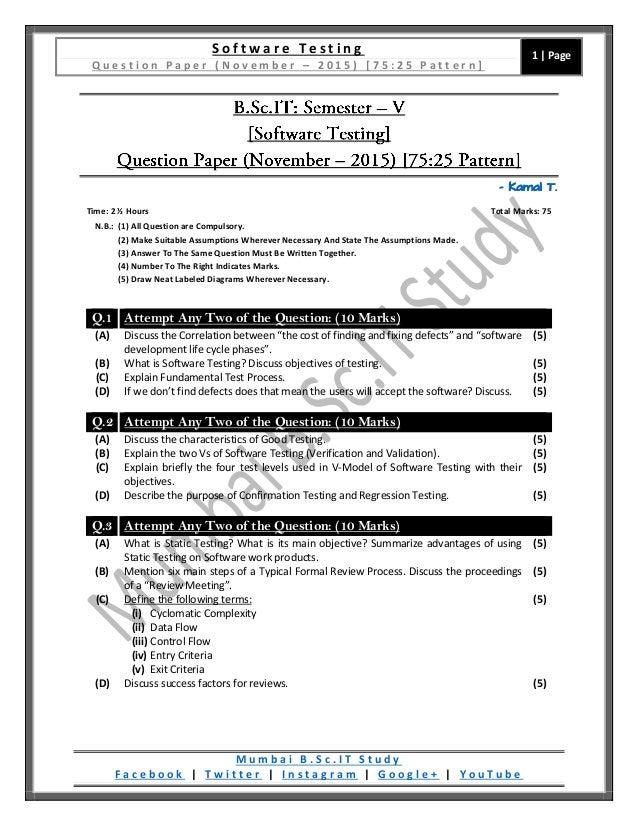 Question paper software testing 7525 pattern november 2015 s o f t w a r e t e s t i n g q u e s t i o n p a p e r n o v e m b e r 2 0 1 5 ccuart Choice Image