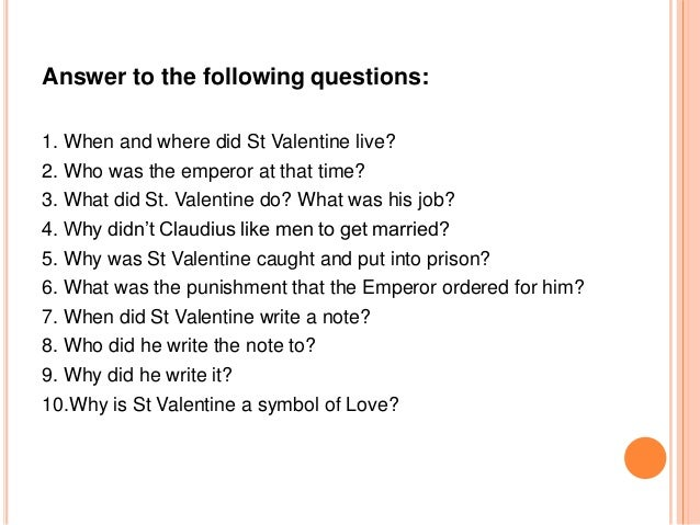 8 - Who Was St Valentine And What Did He Do