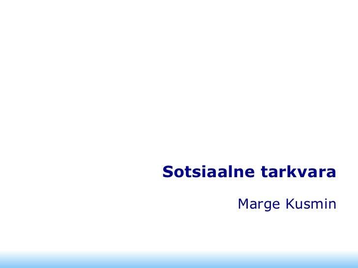 Sotsiaalne tarkvara Marge Kusmin