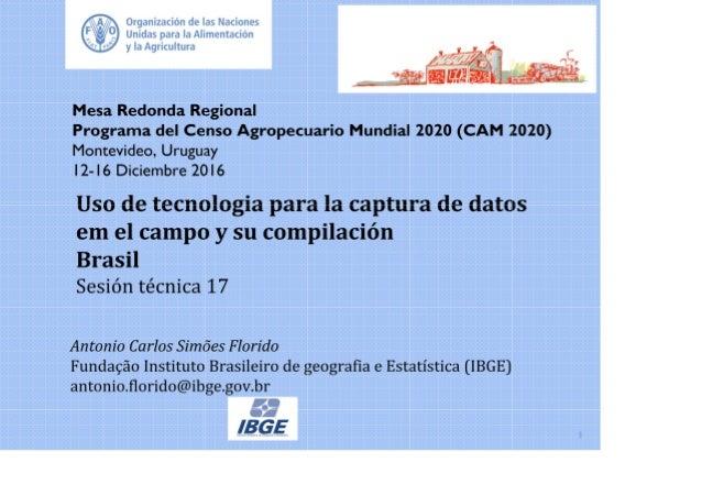 """""""Brasil - Uso de la tecnología para la captura de datos en el campo y su compilación, Censo Agropecuario 2017  """""""