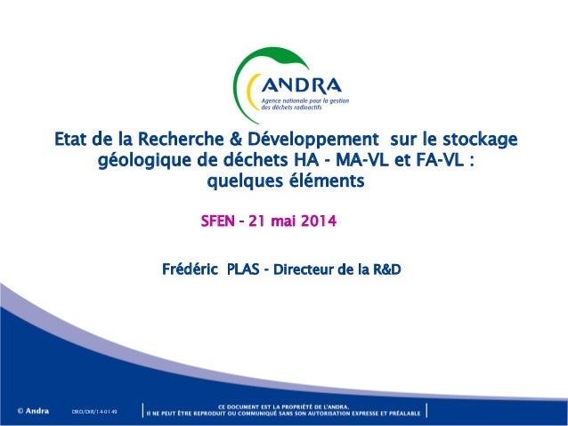 Etat de la Recherche & Développement sur le stockage géologique de déchets HA - MA-VL et FA-VL : quelques éléments SFEN - ...