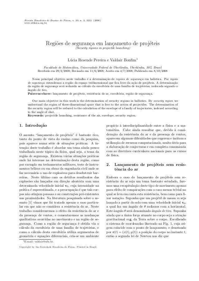 Revista Brasileira de Ensino de F´ ısica, v. 30, n. 3, 3313 (2008) www.sbfisica.org.br  Regi˜es de seguran¸a em lan¸amento ...