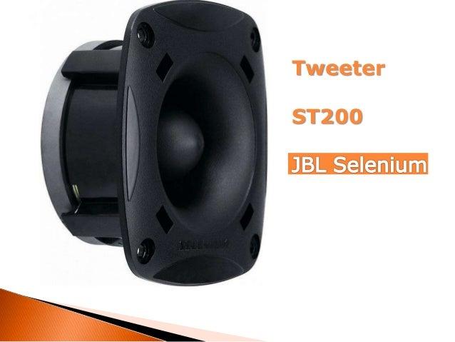 Tweeter ST200