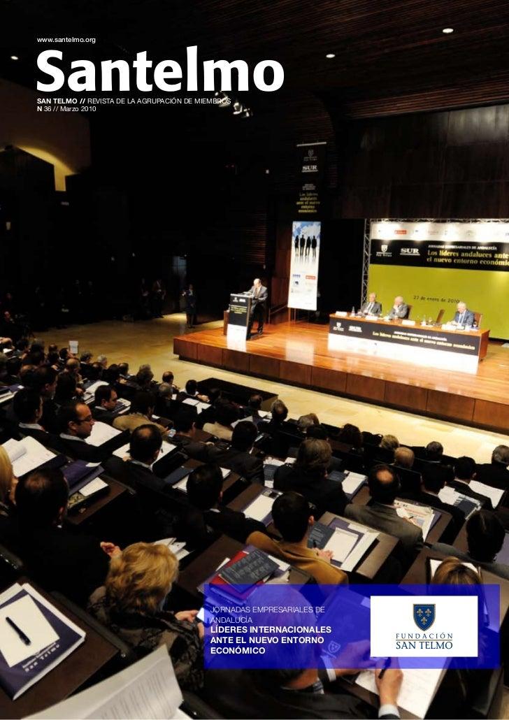 www.santelmo.orgSAN TELMO // REVISTA DE LA AGRUPACIÓN DE MIEMBROSN 36 // Marzo 2010                                       ...