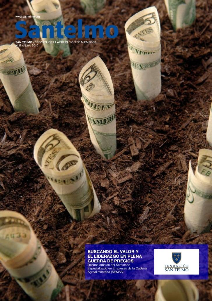 www.santelmo.orgSAN TELMO // REVISTA DE LA AGRUPACIÓN DE MIEMBROSN 37 // junio 2010                                       ...