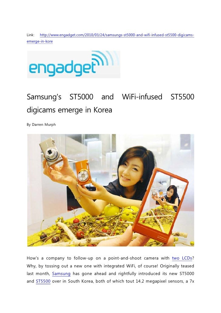 Link:   http://www.engadget.com/2010/03/24/samsungs-st5000-and-wifi-infused-st5500-digicams- emerge-in-kore     Samsung's ...