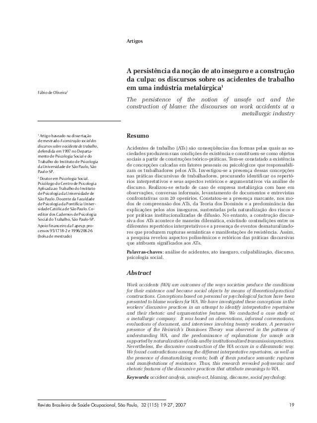 Artigos  Fábio de Oliveira2  A persistência da noção de ato inseguro e a construção da culpa: os discursos sobre os aciden...