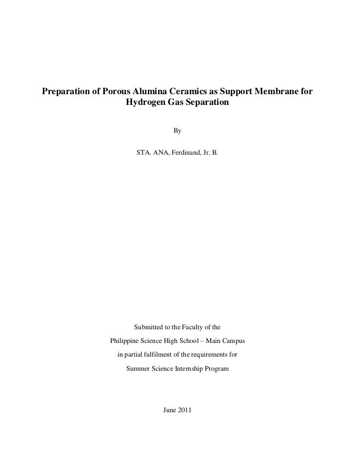 Preparation of Porous Alumina Ceramics as Support Membrane for Hydrogen Gas Separation<br />By<br />STA. ANA, Ferdinand, J...