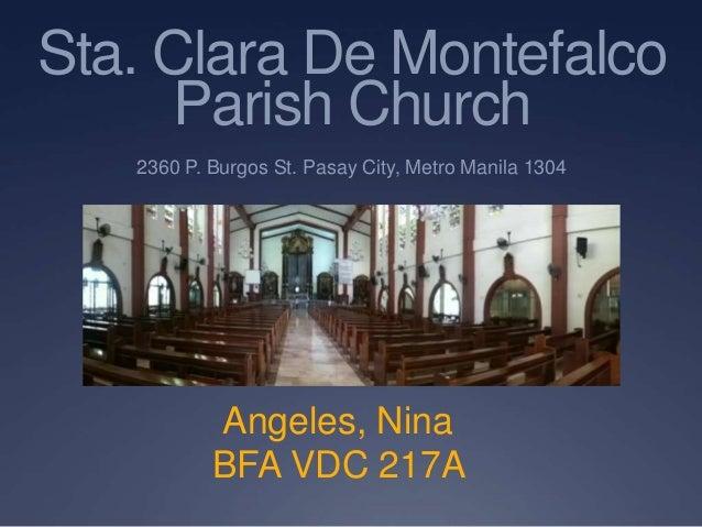 Sta. Clara De Montefalco      Parish Church   2360 P. Burgos St. Pasay City, Metro Manila 1304           Angeles, Nina    ...