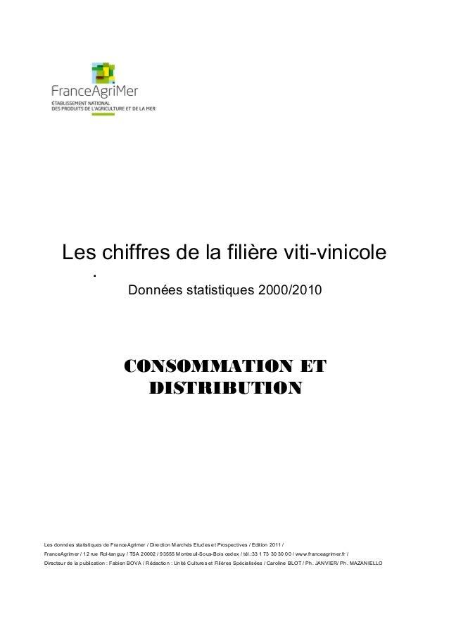 Les chiffres de la filière viti-vinicole                    .                                   Données statistiques 2000/...