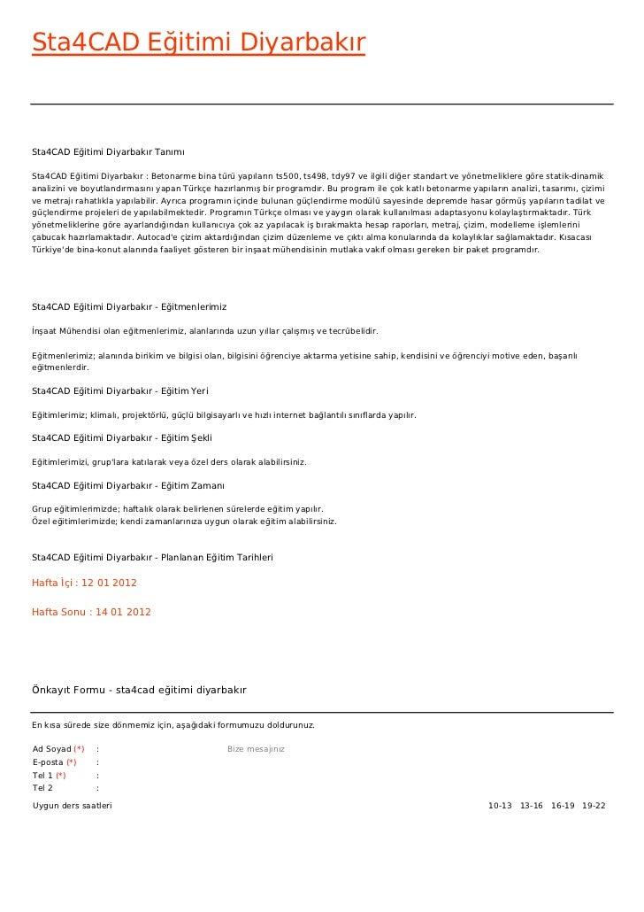Sta4CAD Eğitimi DiyarbakırSta4CAD Eğitimi Diyarbakır TanımıSta4CAD Eğitimi Diyarbakır : Betonarme bina türü yapıların ts50...