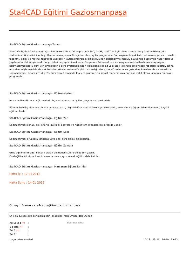 Sta4CAD Eğitimi GaziosmanpaşaSta4CAD Eğitimi Gaziosmanpaşa TanımıSta4CAD Eğitimi Gaziosmanpaşa : Betonarme bina türü yapıl...
