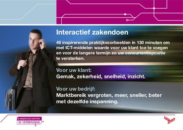 Interactief zakendoen 49 inspirerende praktijkvoorbeelden in 130 minuten om met ICT-middelen waarde voor uw klant toe te v...
