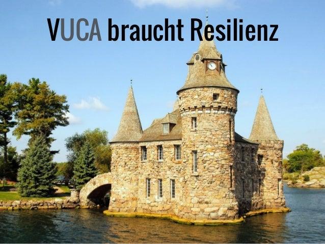 VUCA braucht Resilienz