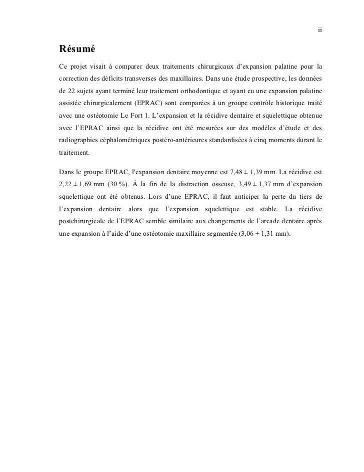 iiRésuméCe projet visait à comparer deux traitements chirurgicaux d'expansion palatine pour lacorrection des déficits tran...