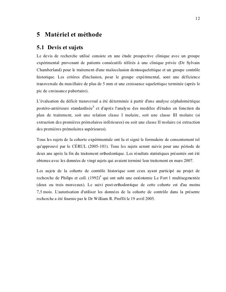 125 Matériel et méthode5.1 Devis et sujetsLe devis de recherche utilisé consiste en une étude prospective clinique avec un...