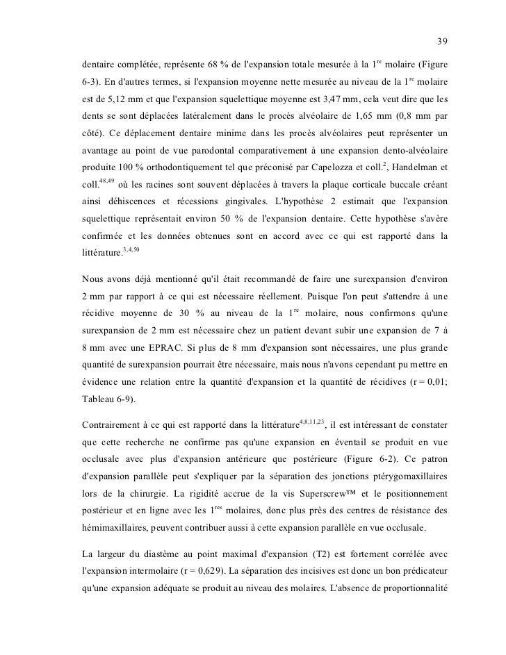39dentaire complétée, représente 68 % de lexpansion totale mesurée à la 1re molaire (Figure6-3). En dautres termes, si lex...