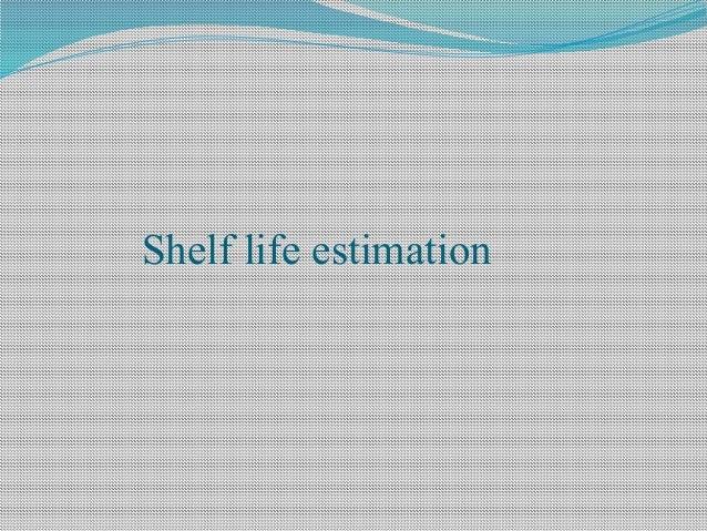 Stability Testing And Shelf Life Estimation