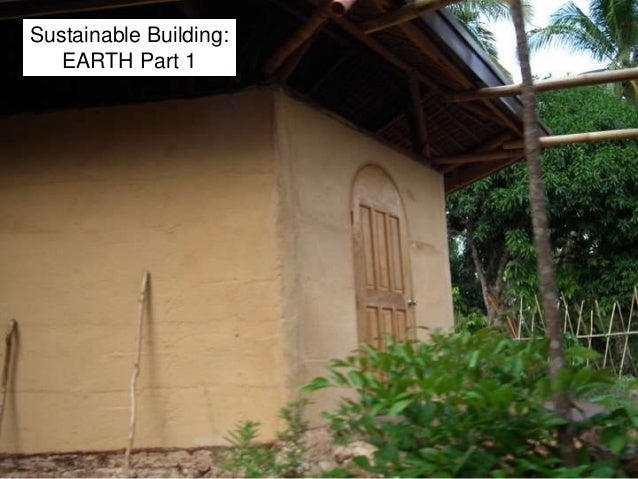 Sustainable Building: EARTH Part 1