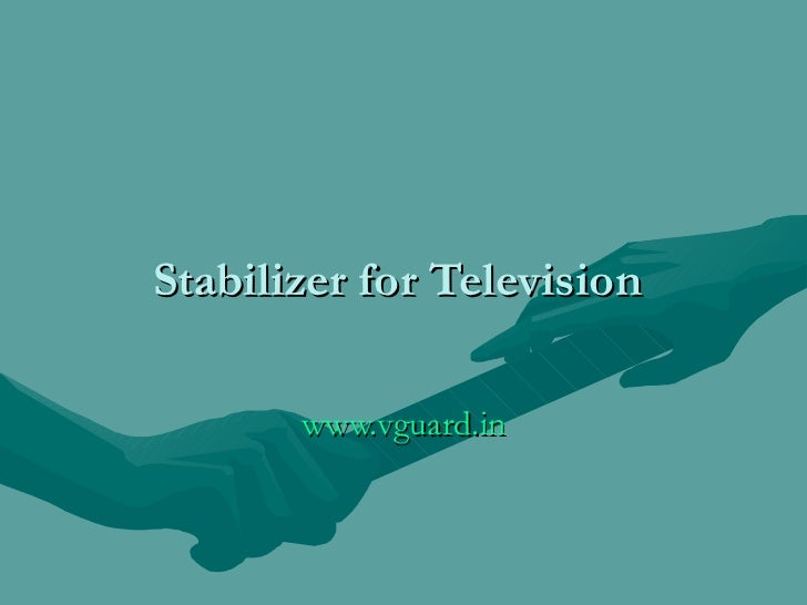 Stabilizer for Television  www.vguard.in