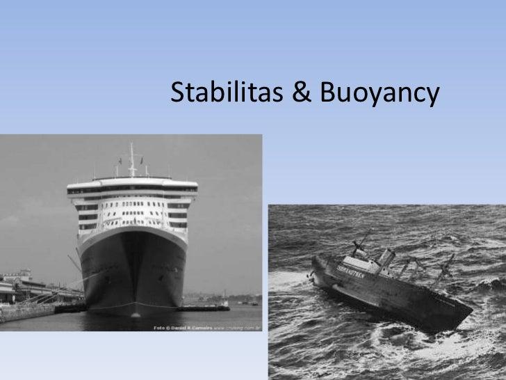 Stabilitas & Buoyancy