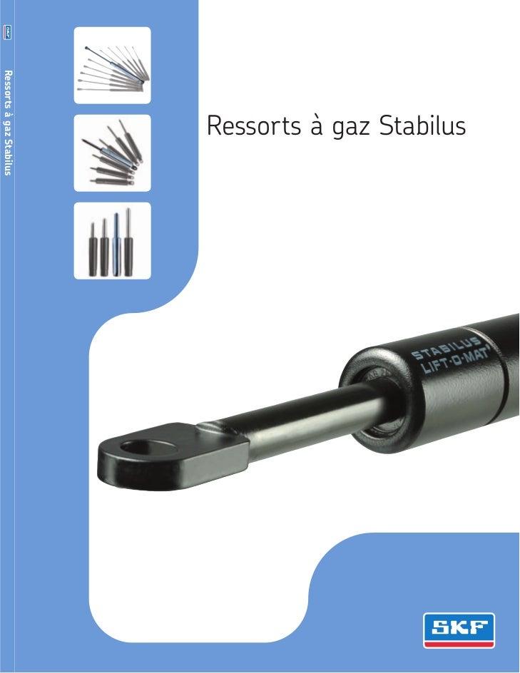 Ressorts à gaz Stabilus                          Ressorts à gaz Stabilus