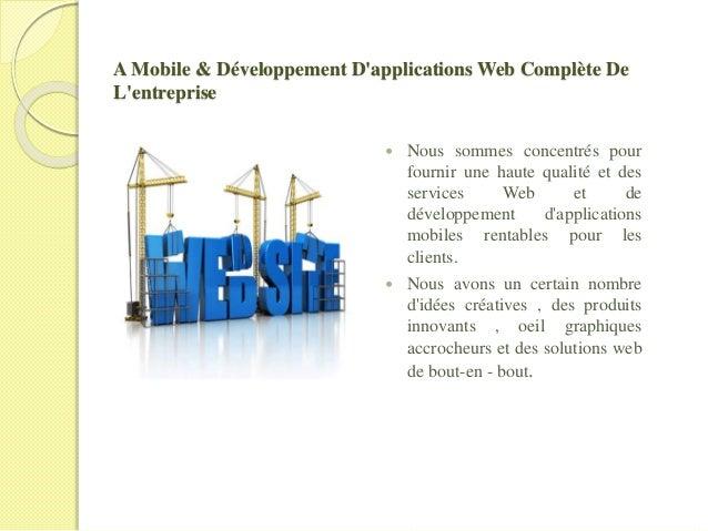 A Mobile & Développement D'applications Web Complète De L'entreprise  Nous sommes concentrés pour fournir une haute quali...