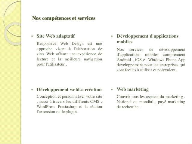 Nos compétences et services  Site Web adaptatif Responsive Web Design est une approche visant à l'élaboration de sites We...