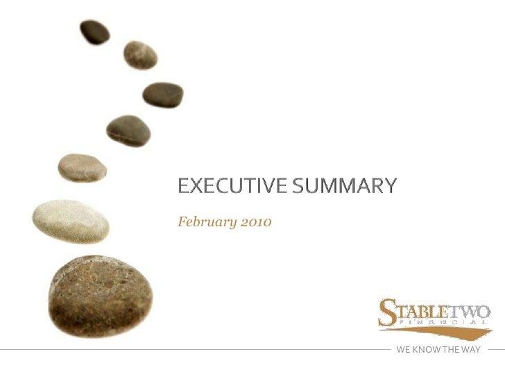 EXECUTIVE SUMMARY<br />February 2010<br />