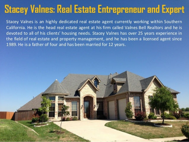stacey valnes real estate entrepreneur and expert stacey valnes is an highly dedicated real estate